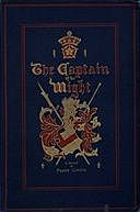 The Captain of the Wight: A Romance of Carisbrooke Castle in 1488, Frank Cowper