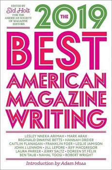 The Best American Magazine Writing 2019, Sid Holt