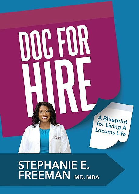 Doc-for-Hire, Stephanie Freeman