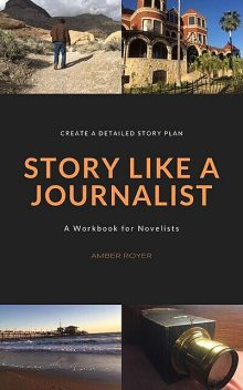 Story Like a Journalist, Amber Royer