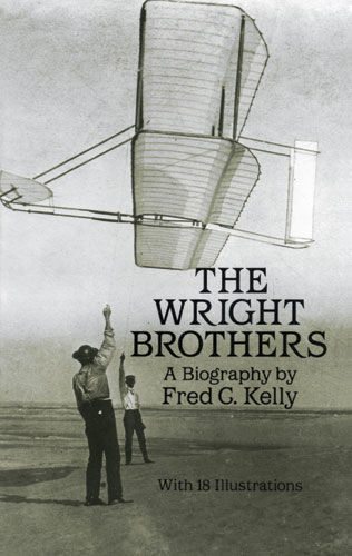 The Wright Brothers, Fred C.Kelly