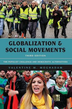 Globalization and Social Movements, Valentine M. Moghadam