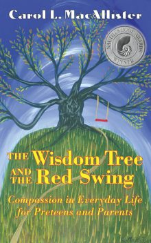 The Wisdom Tree and the Red Swing, Carol MacAllister
