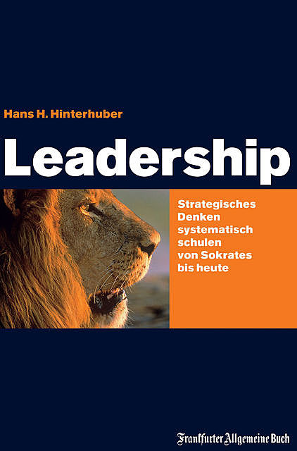 Leadership, Hans H Hinterhuber
