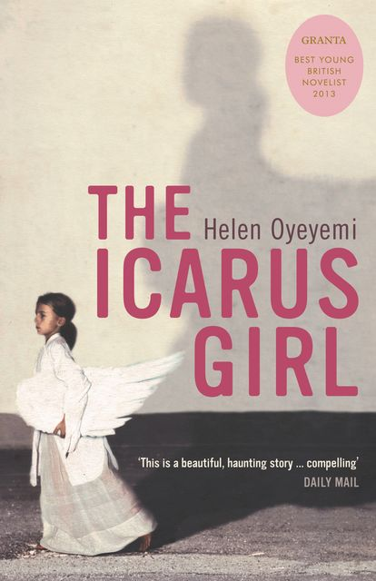 The Icarus Girl, Helen Oyeyemi