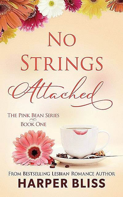 No Strings Attached, Harper Bliss