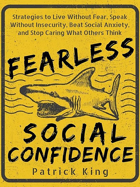 Fearless Social Confidence, Patrick King