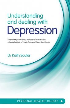 Understanding and Dealing With Depression, Keith Souter