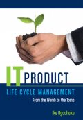 It Product Life Cycle Management, Ike Ugochuku