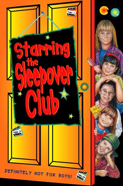 Starring The Sleepover Club (The Sleepover Club, Book 6), Narinder Dhami