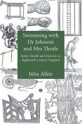Swimming with Dr Johnson and Mrs Thrale, Julia Allen