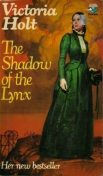 The Shadow of the Lynx, Victoria Holt
