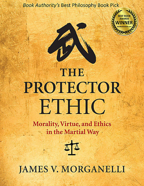 The Protector Ethic, James V. Morganelli