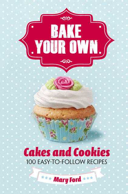 Bake Your Own, Mary Ford