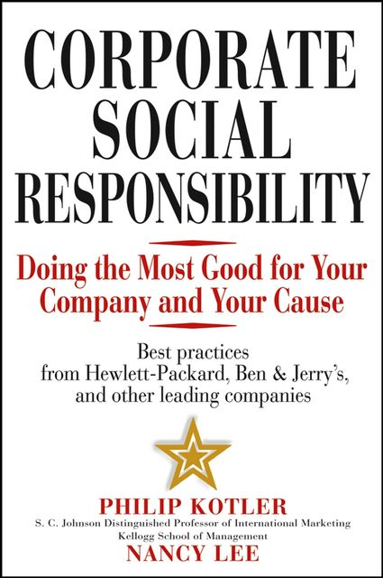 Corporate Social Responsibility, Philip Kotler, Nancy Lee