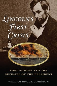 Lincoln's First Crisis, William Johnson
