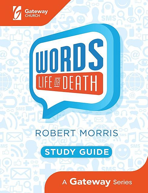 Words: Life or Death Study Guide, Robert Morris