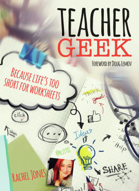 Teacher Geek, Rachel Jones