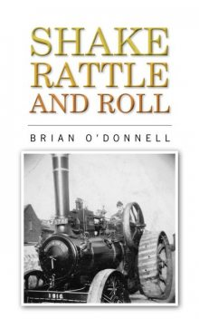 Shake, rattle and roll, Brian