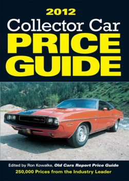 2012 Collector Car Price Guide, Ron Kowalke