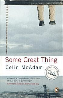 Some Great Thing, Colin McAdam