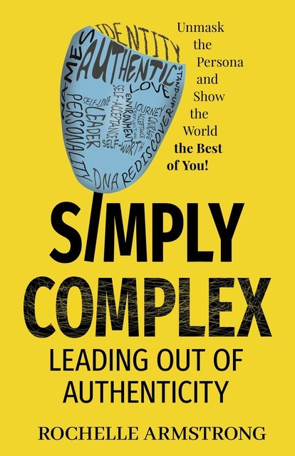 Simply Complex, Rochelle Armstrong
