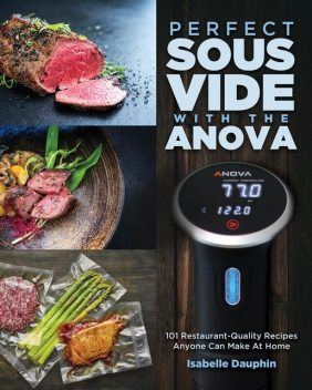 Perfect Sous Vide with the Anova, Isabelle Dauphin