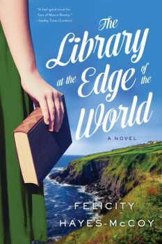 The Library at the Edge of the World, Felicity Hayes-McCoy