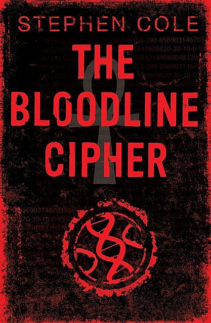 The Bloodline Cipher, Stephen Cole