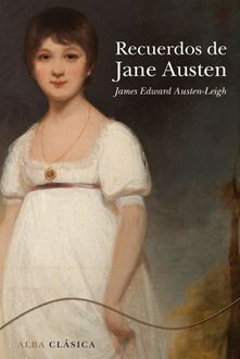 Recuerdos de Jane Austen, James Edward Austen-Leigh