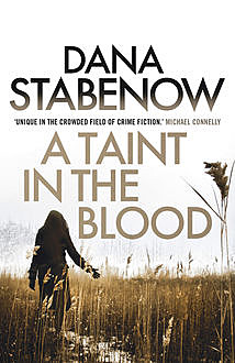 A Taint in the Blood, Dana Stabenow