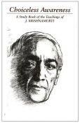 Choiceless Awareness, Krishnamurti