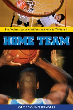 Home Team, Eric Walters