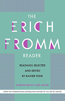 The Erich Fromm Reader, Erich Fromm
