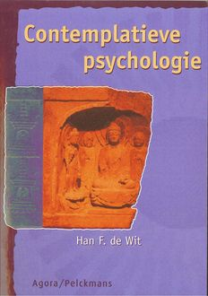 Contemplatieve psychologie, Han de Wit