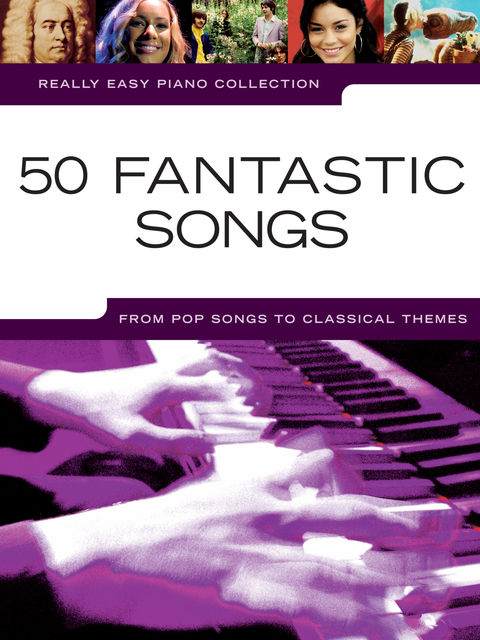 Really Easy Piano 50 Fantastic Songs, Wise Publications