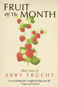 Fruit of the Month, Abby Frucht