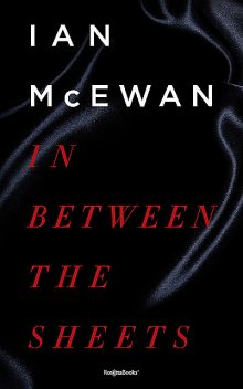 SSC (1978) In Between the Sheets, Ian McEwan