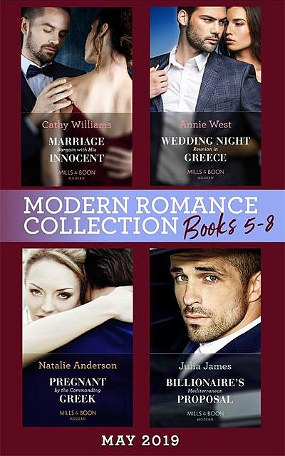 Modern Romance May 2019: Books 5–8, Annie West, Cathy Williams, Natalie Anderson, Julia James