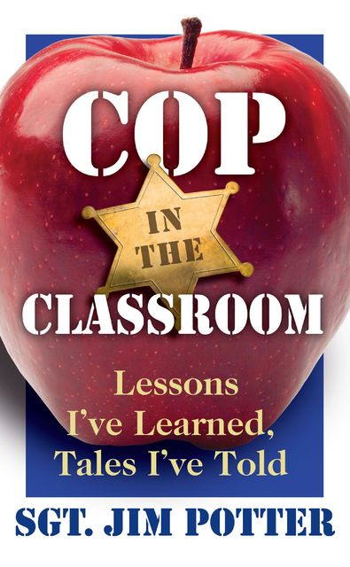 Cop in the Classroom, Jim Potter