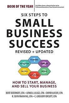 Six Steps to Small Business Success, Bert Doerhoff, C. Gregory Orcutt, David Lucier, Lowell Lillge, R. Sean Manning