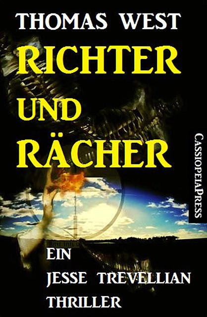 Richter und Rächer: Ein Jesse Trevellian Thriller, Thomas West
