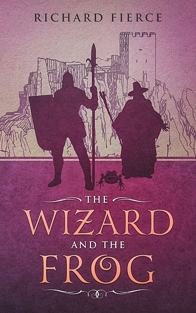 The Wizard and the Frog, Richard Fierce