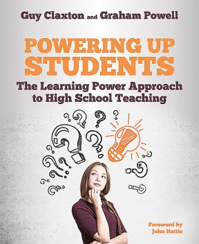 Powering Up Students, Guy Claxton, Graham Powell