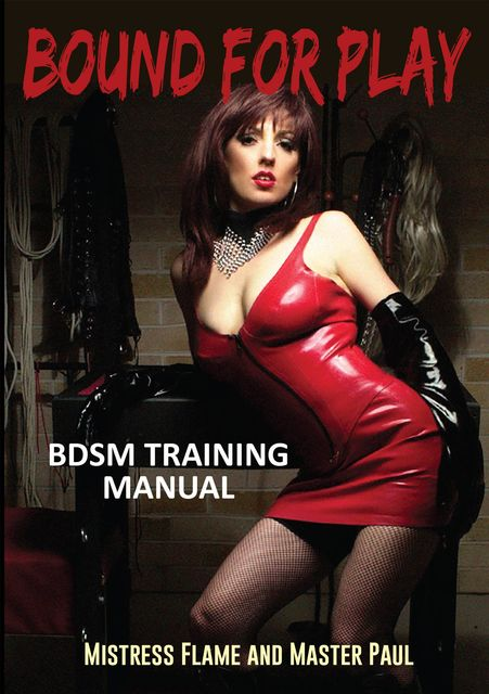 Bound For Play, Master Paul, Mistress Flame