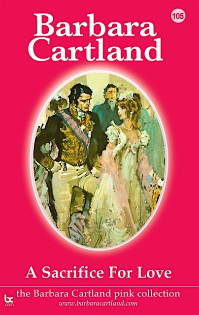 A Sacrifice for Love, Barbara Cartland