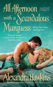 All Afternoon with a Scandalous Marquess, Alexandra Hawkins