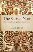 The Sacred Now, Mark Elber