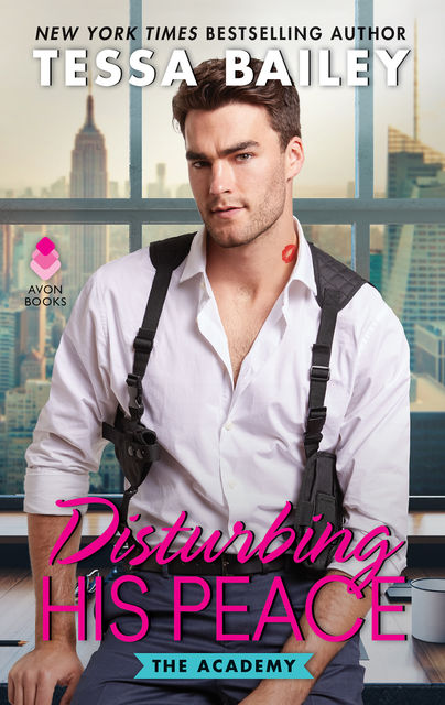 Disturbing His Peace, Tessa Bailey