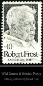 Wild Grapes & Other Selected Poetry, Robert Frost